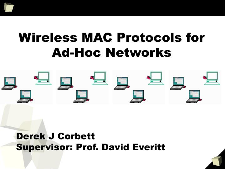 Wireless mac protocols for ad hoc networks