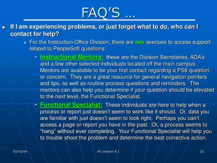 FAQ'S …