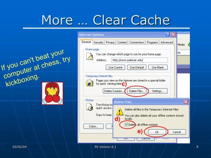 More … Clear Cache