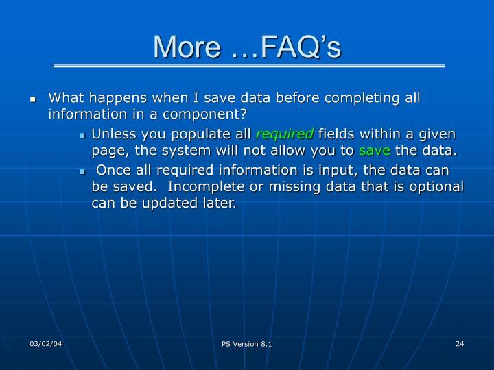 More …FAQ's