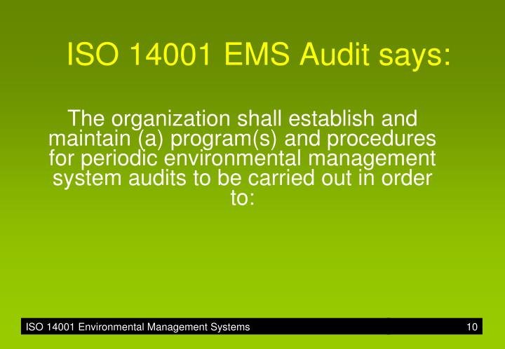 ISO 14001 EMS Audit says: