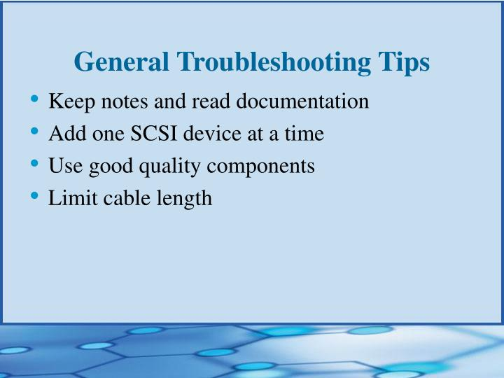General Troubleshooting Tips