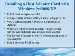 installing a host adapter card with windows 9x 2000 xp