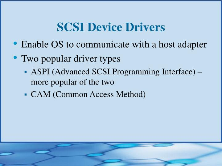 SCSI Device Drivers