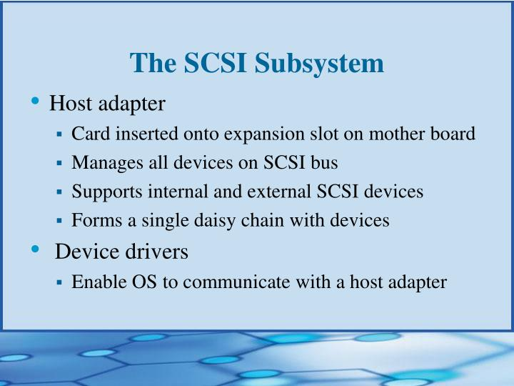 The SCSI Subsystem