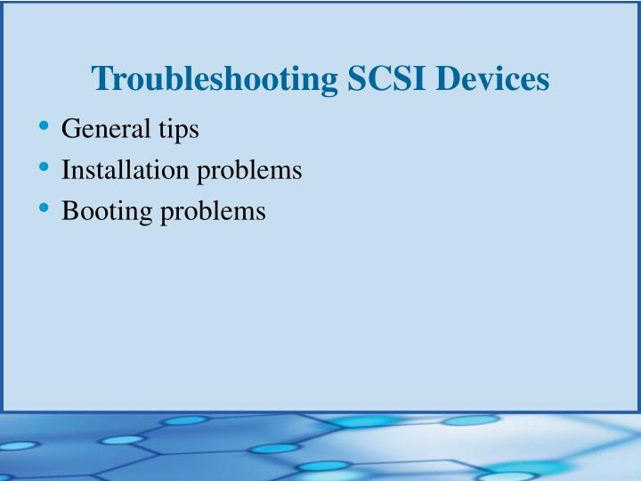 Troubleshooting SCSI Devices