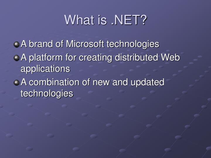 What is .NET?