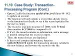 11 10 case study transaction processing program cont1