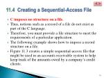 11 4 creating a sequential access file