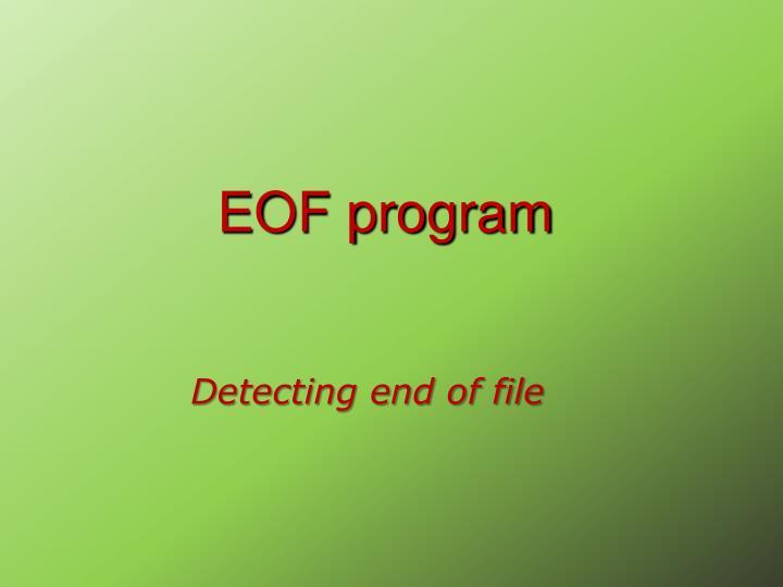 EOF program
