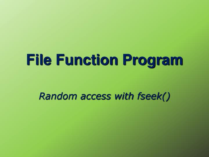 File Function Program