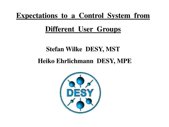 Expectations  to  a  Control  System  from