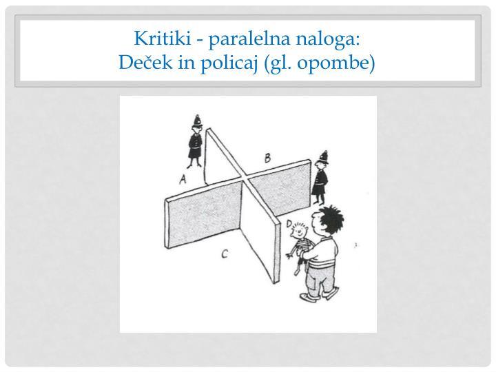 Kritiki - paralelna naloga: