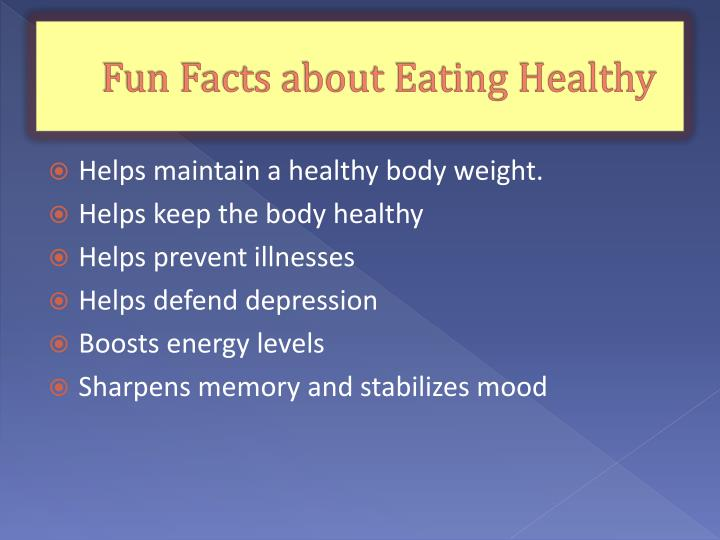 Fun Facts about Eating Healthy