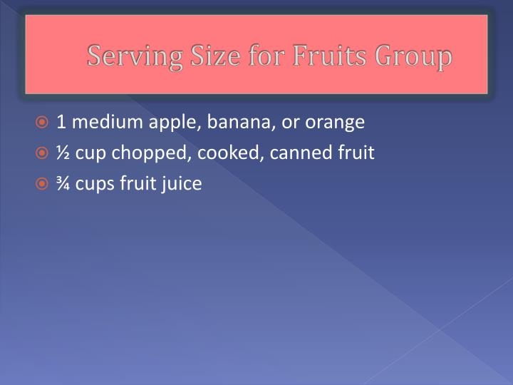 Serving Size for Fruits Grou