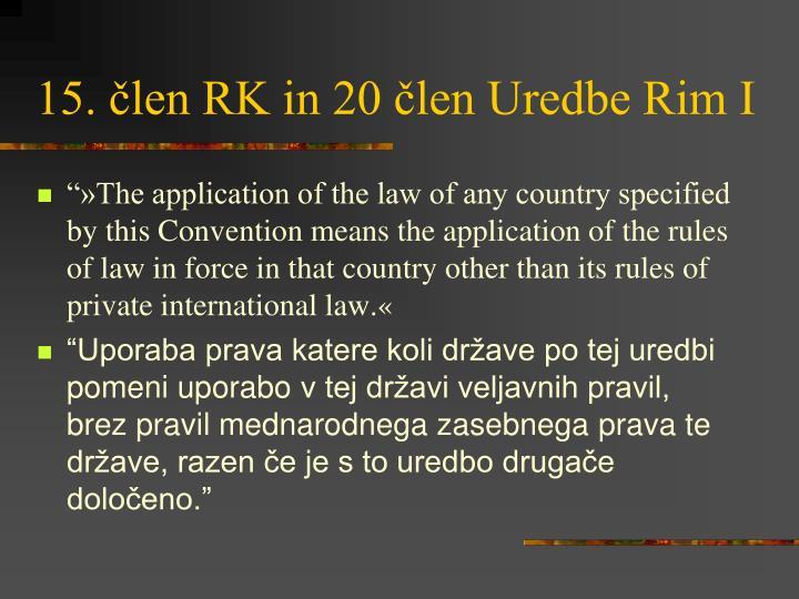 15. člen RK in 20 člen Uredbe Rim I