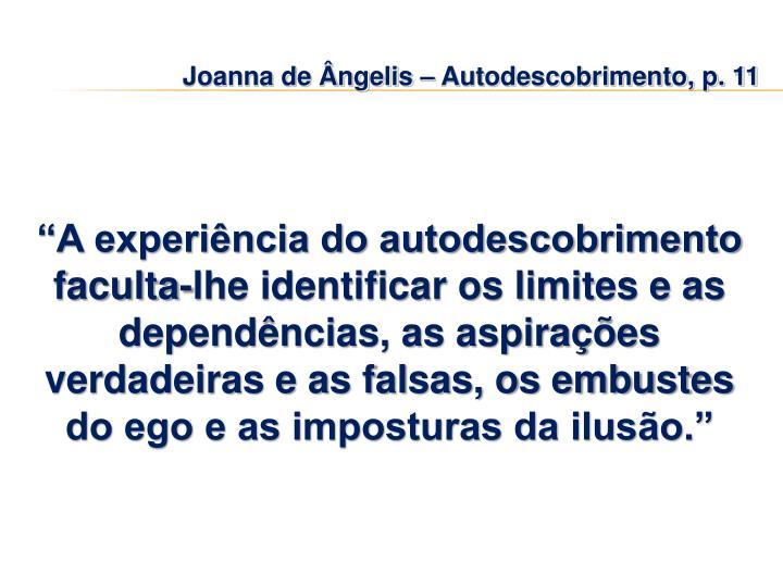 Joanna de Ângelis – Autodescobrimento, p. 11