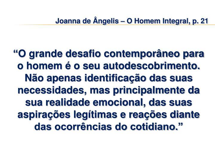 Joanna de Ângelis – O Homem Integral, p. 21