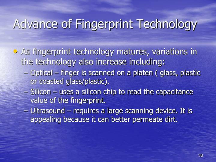 Advance of Fingerprint Technology