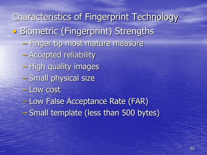 Characteristics of Fingerprint Technology