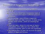 evaluation of fingerprint technology1