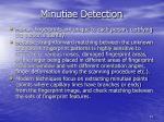minutiae detection