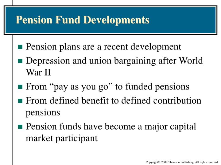 Pension Fund Developments