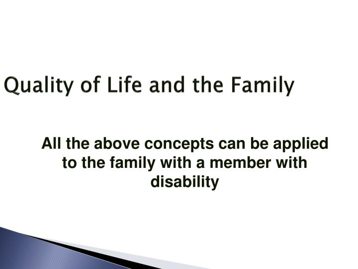 Quality of Life and the Family