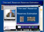thin bed reservoir reserves estimation2