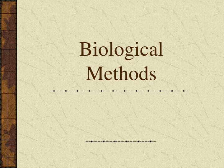 Biological Methods