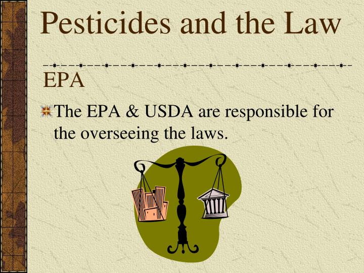 Pesticides and the Law
