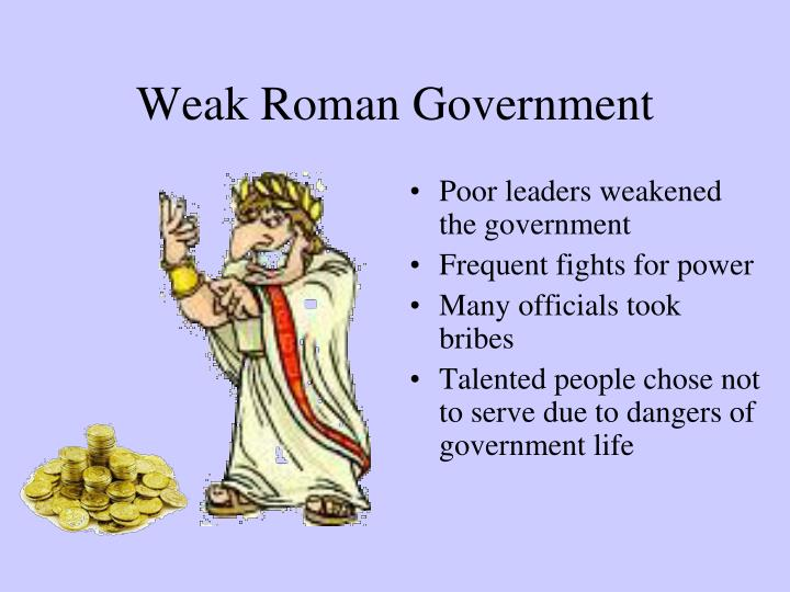 Weak roman government