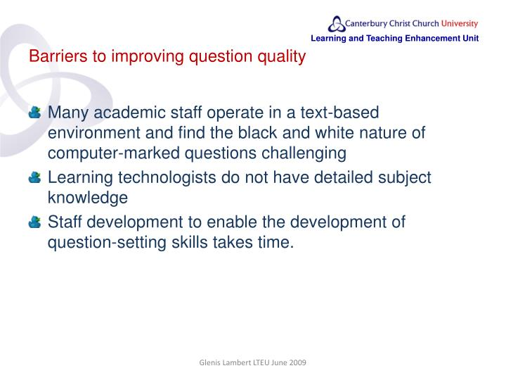 Barriers to improving question quality