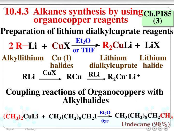 Alkyllithium    Cu (I)
