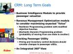 crm long term goals