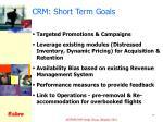 crm short term goals