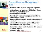current revenue management view