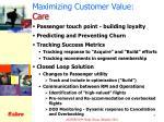 maximizing customer value care