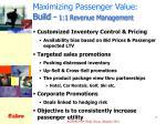 maximizing passenger value build 1 1 revenue management