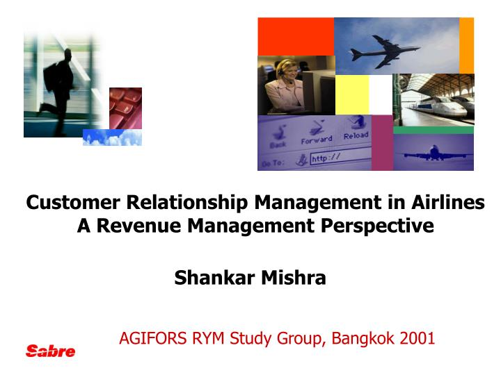 Customer Relationship Management in Airlines