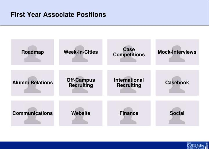 First Year Associate Positions