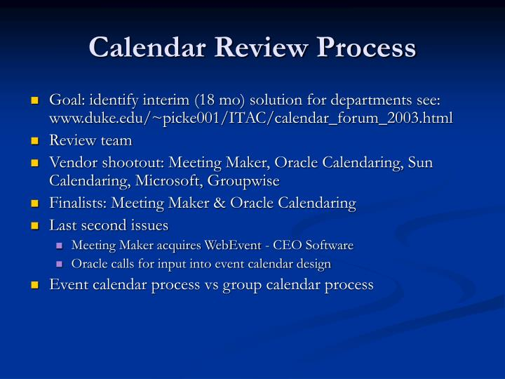 Calendar Review Process
