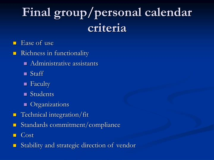Final group/personal calendar criteria
