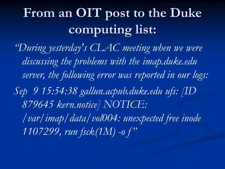 From an OIT post to the Duke computing list: