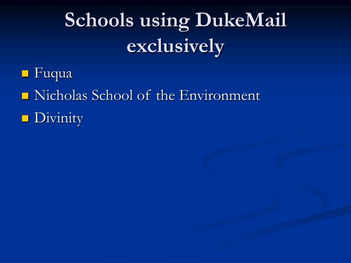 Schools using DukeMail exclusively
