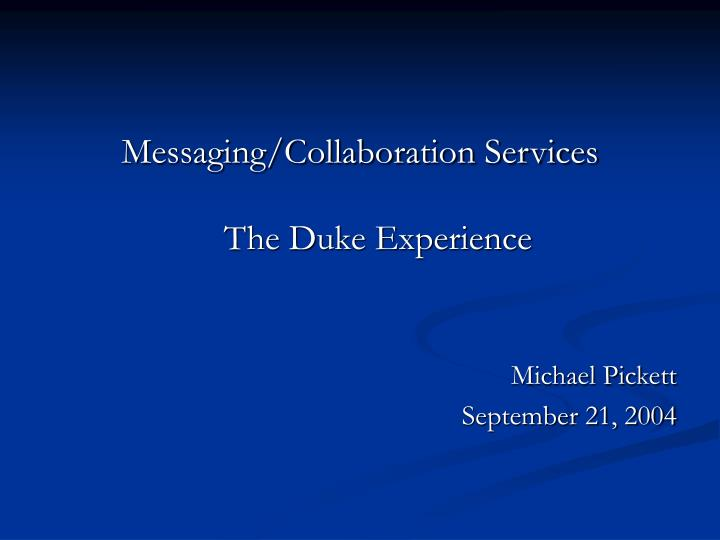 Messaging/Collaboration Services