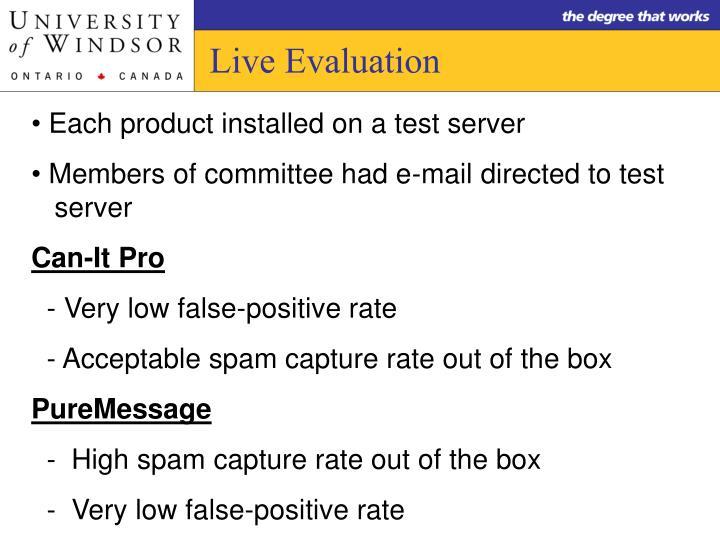 Live Evaluation