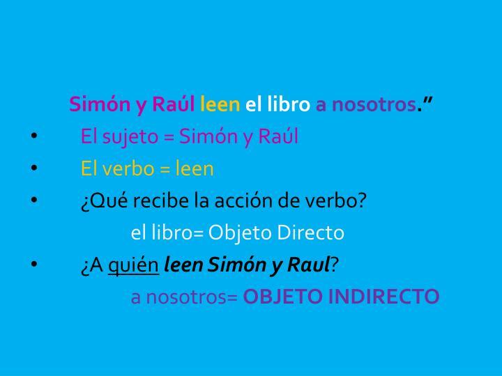 Simón y Raúl