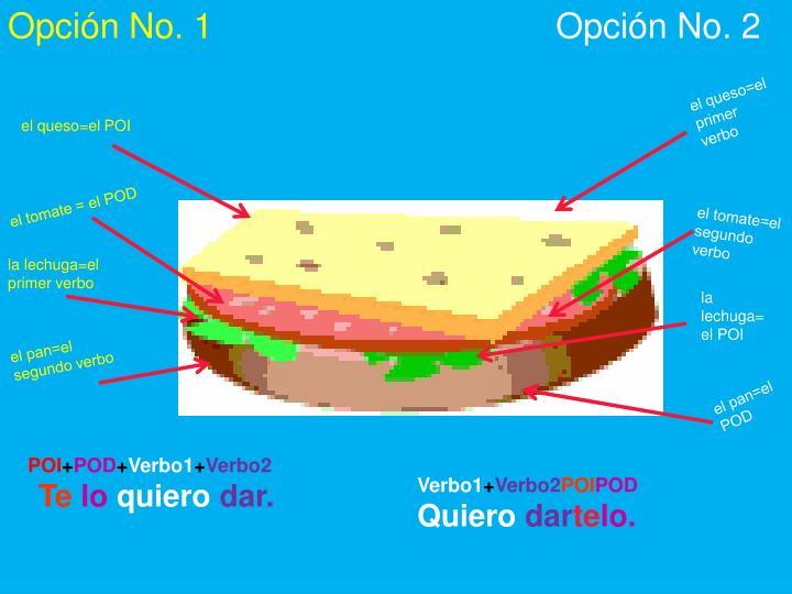 Opción No. 1