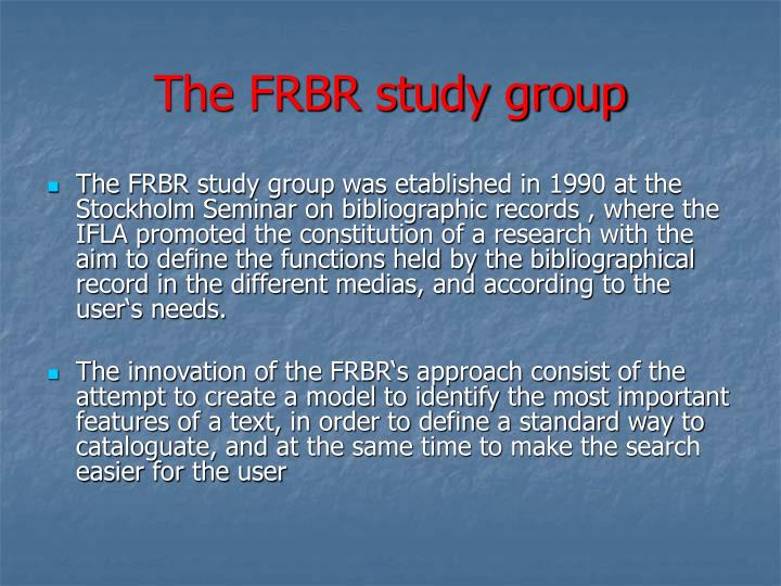 The frbr study group